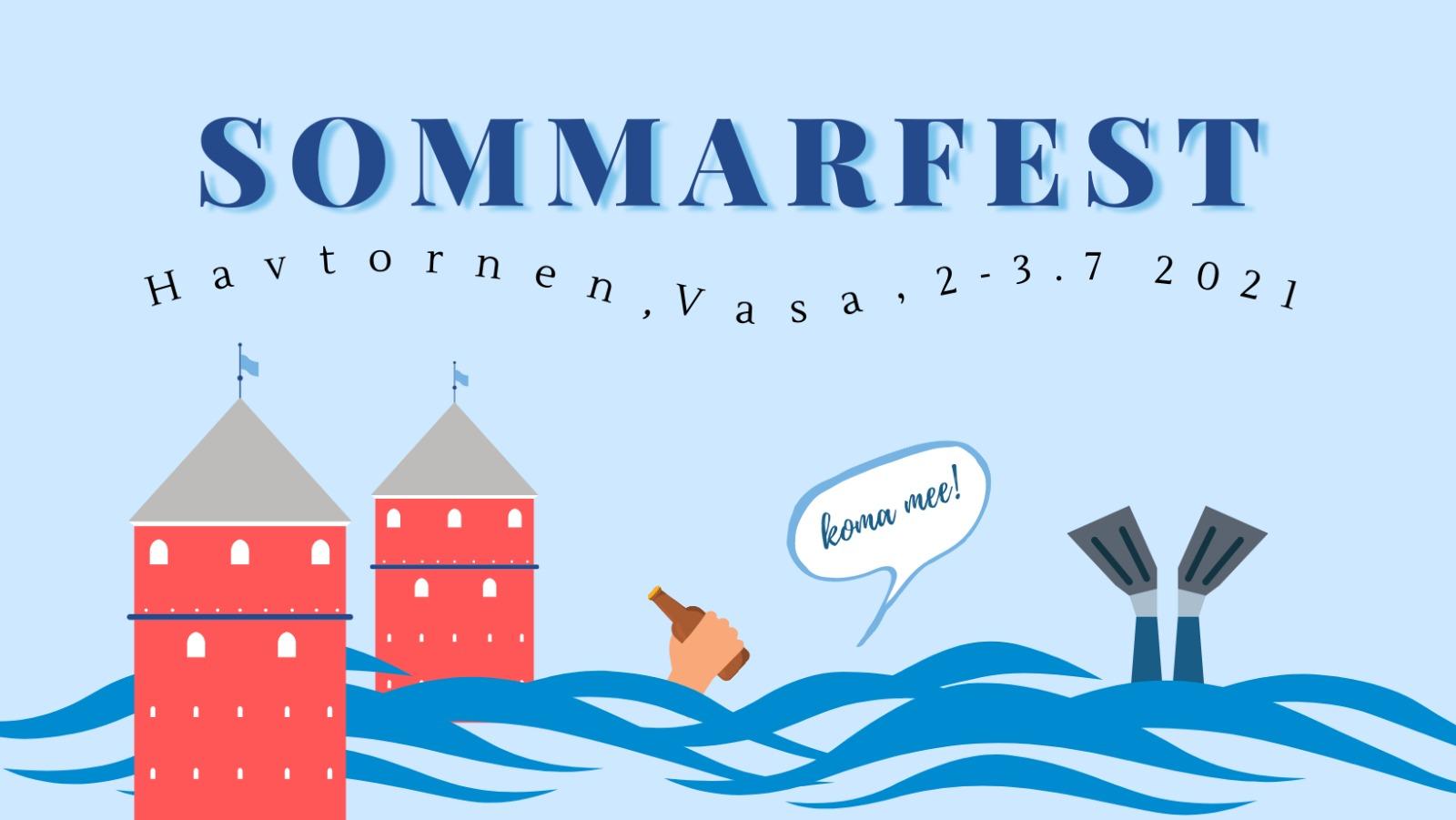 Vasa nation sommarfest 2021. Hålls på Havtornen i Vasa 2-3.7.2021